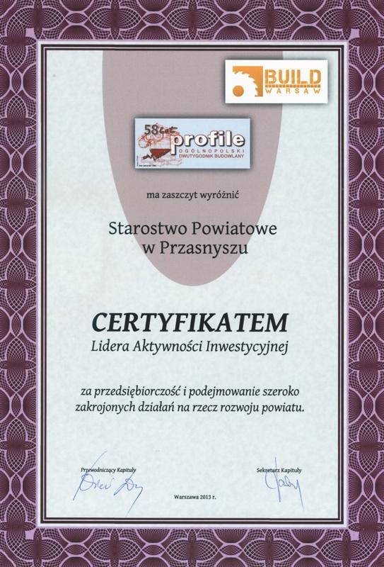 Ogólnopolski Certyfikat Lidera Aktywnoci Inwestycyjnej dla Starostwa Powiatowego w Przasnyszu