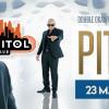 PITBULL –Double – Okan Yasin w Club Capitol – 23 Maja (sobota)